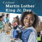 Celebrate Martin Luther King Jr. Day Cover Image