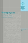 'Pataphysics: The Poetics of an Imaginary Science (Avant-Garde & Modernism Studies) Cover Image