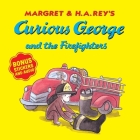 Curious George and the Firefighters (with bonus stickers and audio) Cover Image
