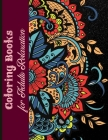 Coloring Books for Adults Relaxation: Adult Coloring Book with Amazing Designs for Relaxation and Fun (Adult Coloring Books) Cover Image