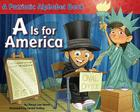 A Is for America: A Patriotic Alphabet Book Cover Image