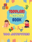 Kindergarten Workbook for Toddlers & Pre-schoolers: 100 Worksheets To Learning Letters, Numbers and Colors Cover Image