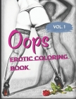 OOPS: Adult coloring book - 40 drawings with sexy women / volume 1. Cover Image