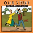 Our Story 021lcsdnc1: How We Became a Family Cover Image