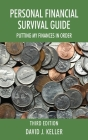 Personal Financial Survival Guide: Putting My Finances In Order 3rd Edition Cover Image