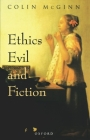 Ethics, Evil, and Fiction Cover Image