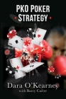 PKO Poker Strategy: How to adapt to Bounty and Progressive Knockout online poker tournaments Cover Image