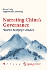 Narrating China's Governance: Stories in XI Jinping's Speeches Cover Image
