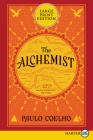 The Alchemist 25th Anniversary: A Fable About Following Your Dream Cover Image