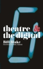Theatre and the Digital Cover Image