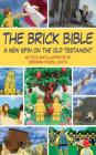 The Brick Bible: The Complete Set (Brick Bible Presents) Cover Image