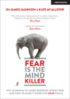 Fear Is the Mind Killer: Why Learning to Learn Deserves Lesson Time - And How to Make It Work for Your Pupils Cover Image