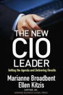 The New CIO Leader: Setting the Agenda and Delivering Results Cover Image