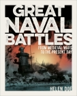 Great Naval Battles: From Medieval Wars to the Present Day Cover Image