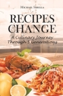 Recipes Change: A culinary journey through 5 generations Cover Image