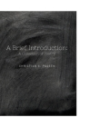 A Brief Introduction: A Collection of Poetry Cover Image