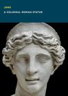Juno: A Colossal Roman Statue Cover Image