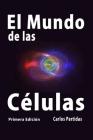 El Mundo de Las Células Cover Image