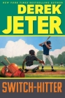 Switch-Hitter (Jeter Publishing) Cover Image
