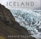 Iceland: Born of Lava, Chiseled by Ice Cover Image