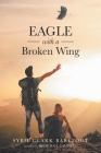 Eagle with a Broken Wing Cover Image