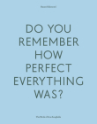 Do Your Remember How Perfect Everything Was?: The Work of Zoe Zenghelis Cover Image