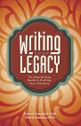 Writing Your Legacy: The Step-by-Step Guide to Crafting Your Life Story Cover Image
