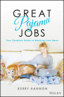 Great Pajama Jobs: Your Complete Guide to Working from Home Cover Image