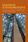 Saanich Ethnobotany: Culturally Important Plants of the Wsánec People Cover Image