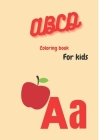 ABCD coloring Book for kids: Zologing coloring book, Tracing Letter for Kids in Animals Theme, A Fun Coloring Gift Book for Animal Designs Cover Image