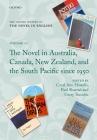 The Oxford History of the Novel in English: Volume 12: The Novel in Australia, Canada, New Zealand, and the South Pacific Since 1950 Cover Image