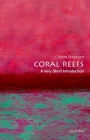 Coral Reefs: A Very Short Introduction (Very Short Introductions) Cover Image