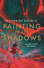 Painting in the Shadows: An Alex Clayton Art Mystery Cover Image