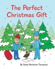 The Perfect Christmas Gift Cover Image