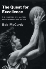 The Quest for Excellence: The Chase for Self-Mastery and Leadership Distinction Cover Image