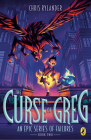 The Curse of Greg (An Epic Series of Failures #2) Cover Image