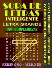 Sopa de Letras Inteligente: Palabras Selectas Letra Grande Adultos Alta Definición, Fáciles y Complicadas, Cruzadas, Buenas, Divertidas, Interesan Cover Image