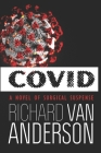 CoVid: A Novel of Surgical Suspense Cover Image