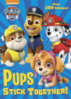 Pups Stick Together! (PAW Patrol) Cover Image