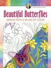 Creative Haven Beautiful Butterflies: Designs with a Splash of Color (Creative Haven Coloring Books) Cover Image