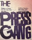 The Press Gang: Writings on Cinema from New York Press, 1991-2011 Cover Image