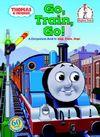 Thomas & Friends: Go, Train, Go! (Thomas & Friends) (Beginner Books(R)) Cover Image