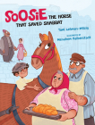 Soosie: The Horse That Saved Shabbat Cover Image