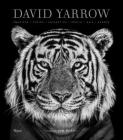 David Yarrow Photography: Americas Africa Antarctica Arctic Asia Europe Cover Image