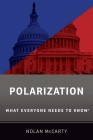 Polarization: What Everyone Needs to Know Cover Image