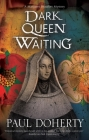 Dark Queen Waiting Cover Image