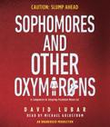 Sophomores and Other Oxymorons Cover Image