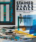 Stained Glass Basics: Techniques * Tools * Projects Cover Image
