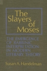 The Slayers of Moses Cover Image