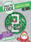 Level 2 (How to Code: A Step by Step Guide to Computer Coding) Cover Image